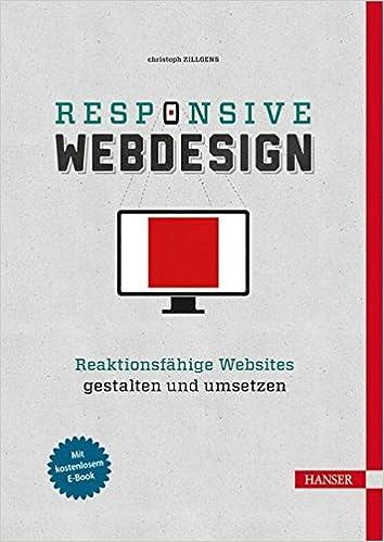 Cover des Buchs: Responsive Webdesign: Reaktionsfähige Websites gestalten und umsetzen
