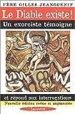 Image de Le Diable existe ! : Un exorciste témoigne et répond aux interrogations
