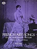 French Art Songs of the Nineteenth Century: 39 Works from Berlioz to Debussy (Dover Song Collections)