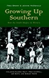 img - for Growing Up Southern book / textbook / text book