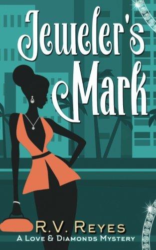 Jeweler's Mark: A Love & Diamonds Mystery