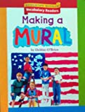Houghton Mifflin Vocabulary Readers: Theme 6.3 Level 2 Making A Mural