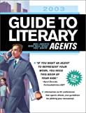 2003 Guide to Literary Agents, , 1582971463