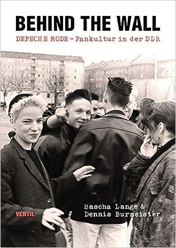 Behind the Wall: DEPECHE MODE-Fankultur in der DDR: Amazon.es: Lange, Sascha, Burmeister, Dennis: Libros en idiomas extranjeros