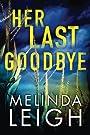 Her Last Goodbye (Morgan Dane)