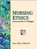 Nursing Ethics 9780130305213