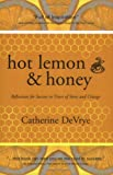 Hot Lemon and Honey, Catherine DeVrye, 1894622251