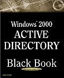 Windows 2000 Active Directory Black Book, Adam Wood, 1932111433