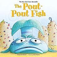 The Pout-Pout Fish (A Pout-Pout Fish Adventure, 1)