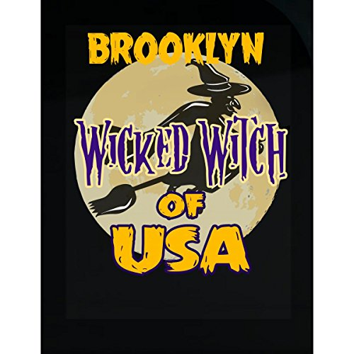 Prints Express Halloween Costume Brooklyn Wicked Witch of USA Great Personalized Gift - Sticker -