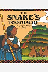 The Snake's Toothache (Latin American Tales and Myths) Library Binding