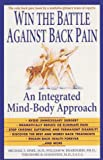 Win the Battle Against Back Pain, Michael S. Sinel and William W. Deardorff, 0440507057