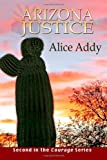 Arizona Justice, Alice Addy, 1481268996