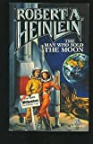 The Man Who Sold the Moon, Robert A. Heinlein, 0671656236