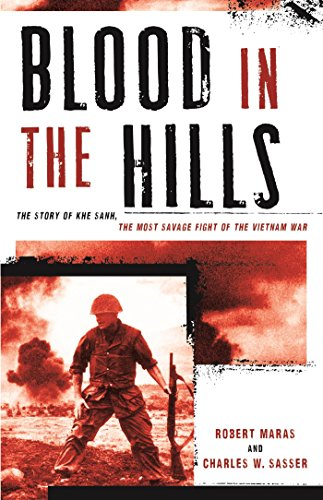 Blood in the Hills: The Story of Khe Sanh, the Most Savage Fight of the Vietnam War (Best Cheer Teams In America)