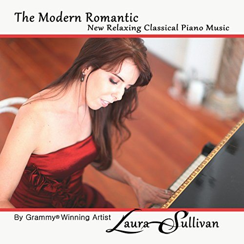 - The Modern Romantic: New Relaxing Classical Piano Music