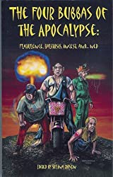 The Four Bubbas of the Apocalypse: Flatulence, Halitosis, Incest, and...Ned (The Bubbas of the Apocalypse Book 2)