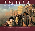 India: A Celebration of Independence,...