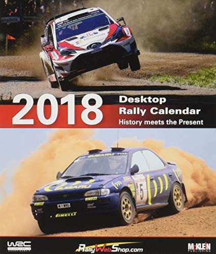 - 2018 Desktop Rally Calendar: History Meets the Present 2018