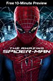 10 Minute Preview: The Amazing Spider-Man