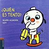 img - for Quien es Tento? / Who is Tento? (El Perrito Tento / Tento the Puppy) (Spanish Edition) book / textbook / text book