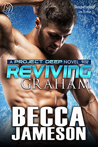 Reviving Graham (Project DEEP Book 5)