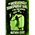 The Increasingly Transparent Girl (Tales From Between Book 3)