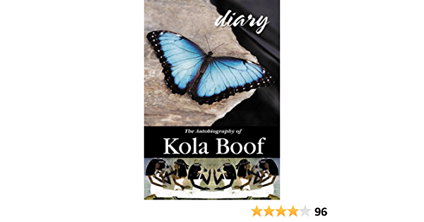 Diary Of A Lost Girl The Autobiography Of Kola Boof By Kola Boof