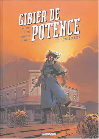 Gibier de potence, Tome 3 (French Edition)  From Delcourt