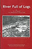 img - for River Full of Logs book / textbook / text book