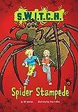 Spider Stampede (S.W.I.T.C.H.)