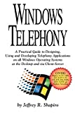 Windows Telephony, Jeffrey R. Shapiro, 0936648945