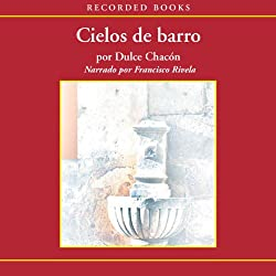 Cielos de Barro [Skies of Clay (Texto Completo)]