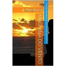 Máquina do vento: Literatura