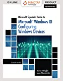 MindTap Networking for Wright/Plesniarski's Microsoft Specialist Guide to Microsoft Windows 10 (Exam 70-697, Configuring Windows Devices), 1st Edition