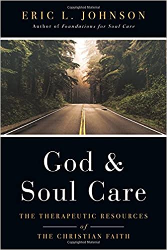 God and Soul Care: The Therapeutic Resources of the