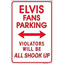 Elvis Fans Parking Only Violators will be Shook Up