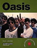 Front cover for the book Oasis: The Illustrated Story by Paul Lester