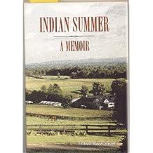 Indian Summer: A Memoir