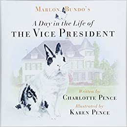 Marlon Bundos Day In The Life Of Vice President Charlotte Pence Karen 9781621577768 Amazon Books