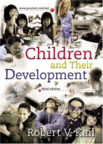 Children and Their Development with Observations CD ROM, Third Edition