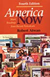 America Now : Short Readings from Recent Periodicals, Atwan, Robert, 0312257945