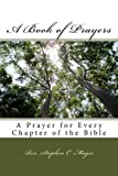 img - for A Book of Prayers: A Prayer for Every Chapter of the Bible book / textbook / text book