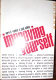 Improving Yourself, Gary D. Yanker and Jack White, 0396070108