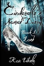 Cinderella's Secret Diary (Book 1: Lost)