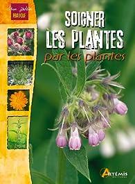 SOIGNER LES PLANTES PAR LES PLANTES par  Losange