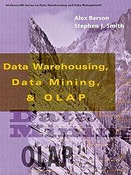 Data Warehousing, Data Mining, and Olap