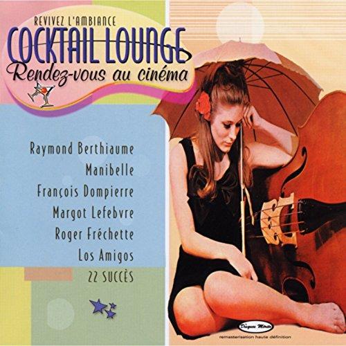 Cocktail lounge- Rendez-vous au cinéma ()