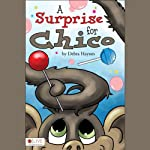 A Surprise for Chico | Debra Haynes