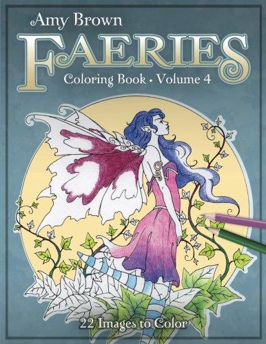 Amy Brown Faeries Coloring Book 4 - Brown Coloring Book
